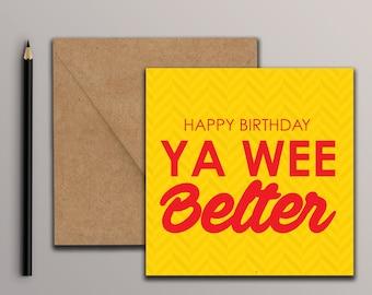 Happy Birthday Ya Wee Belter Card
