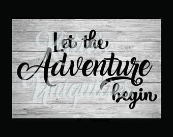 Live Your Adventure Awaits Let the Adventure Begin Graduation SVG DXF PNG Digital Cut File for use with cutting machines Cricut Silhouette