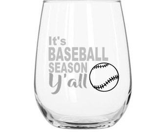 BASEBALL WINE GLASS * Etched Glass * Dishwasher Safe * Baseball Moms Baseball Gifts * It's Baseball Season Y'all