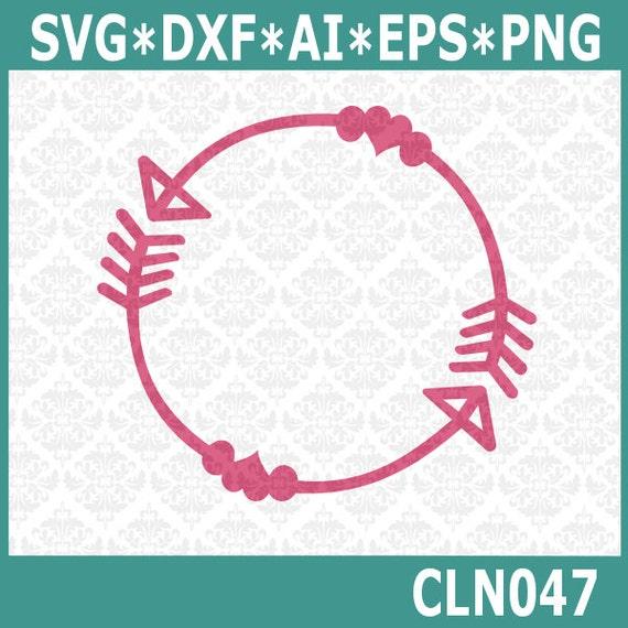 CLN047 Follow Your Arrow Monogram SVG DXF Ai EPS Vector Instant Download Commercial Use Cutting FIle Cricut Explore Silhouette Cameo