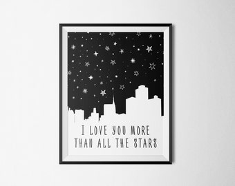 I Love You More than all the Stars. Baby wall art printable, Printable Nursery Art, Black and White Nursery Art,Kids Wall Art,gender neutral