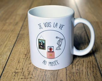 """The mug """"I see life at the Museum"""" Cup gift Museum art painting archaeology"""