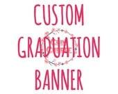 Custom Graduation Banner