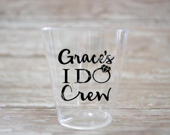 Personalized I Do Crew Bachelorette Party Plastic Shot Glasses - Black Design