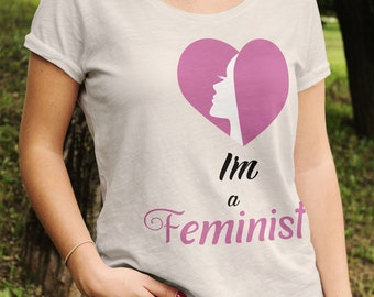 Feminism, I'm a Feminist, Feminist Shirts, Protest Shirts, Anti-Trump, Grab the Pussy, Love not Hate