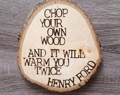 Chop Your Own Wood | Gifts for Him | Wooden Sign