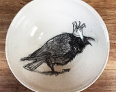 Reserved for Kate: Handmade Porcelain Bowl Illustrated with a Crowned Raven