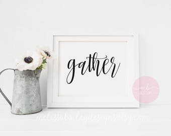 Gather - Digital Print-  Farmhouse, Barn wood, Rustic, decorCalligraphy, Handlettering, Typography