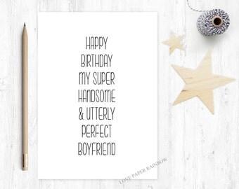 funny boyfriend birthday card, boyfriend birthday card, perfect boyfriend, handsome boyfriend, happy birthday boyfriend