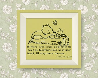 BUY 2, GET 1 FREE! Winnie the Pooh cross stitch pattern, pdf counted cross stitch, Quote cross stitch pattern, I'll stay there forever,#P113