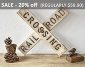 RAILROAD CROSSING SIGN - Distressed Wood Antique Vintage Retro Weathered Wooden Reclaimed Industrial Farmhouse Man Cave Rail Road Train Art