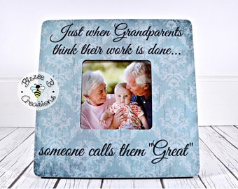 ON SALE Great Grandparents Gift, Custom Picture Frame Gift, Just When Grandparents Think Their Work Is Done, Great Grandparent Frame, Christ