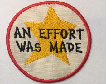 Adult Merit Badge An Effort Was Made Badge/Patch/Appliqué embroidery pattern