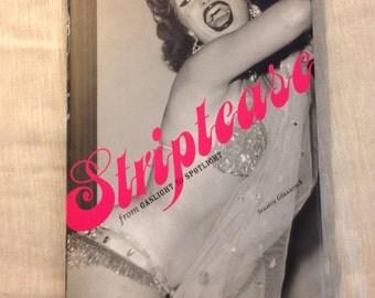 Striptease: From Gaslight To Spotlight Jessica Glasscock VG+ Hardcover Book Burlesque