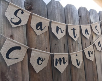 Santas coming, holiday, christmas, banner