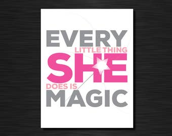 Every little thing she does is magic | Fun greeting cards
