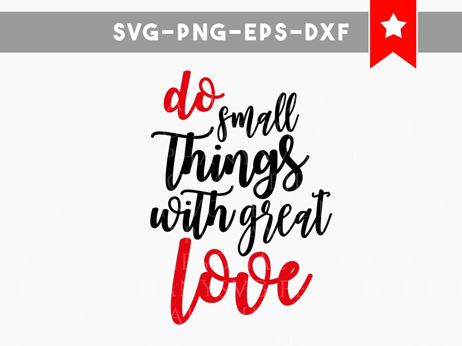 Download do small things with great love svg, small things great ...