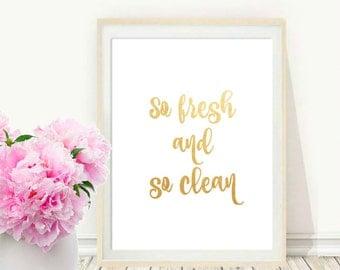 So Fresh and So Clean, Bathroom Wall art, Bathroom Rules, Kids Bathroom Art,  Printable Art, Bathroom Print