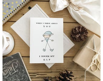 Elf Card // Christmas card, funny Christmas card, pun card, punny card, holiday card, adult card, love card, adult humour, greeting card