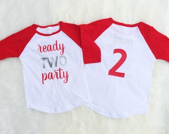 Ready TWO Party shirt - Ready to Party baseball tee - 2nd Birthday Shirt - Second Birthday - TWO birthday shirt - Two Raglan- Baseball Shirt