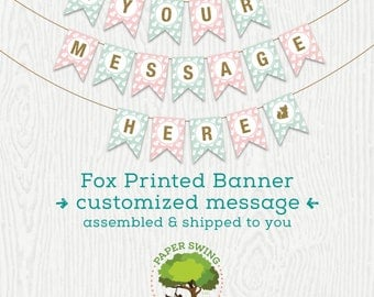 Fox Banner with Personalized Message (Printed, assembled & shipped to you)