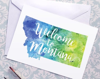 Montana Watercolor Map Greeting Card, Welcome to Montana Hand Lettered Text, Gift or Postcard, Giclée Print, Map Art, Choice of 5 Colors