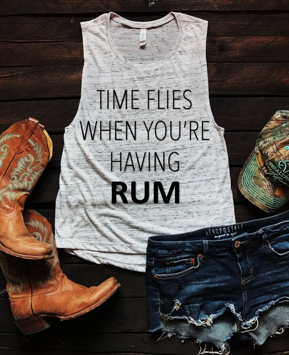 Time Flies When You're Having Rum Muscle Tank Top, Country Tank Top, Southern Tank Top, Country Shirt, Country Concert, Spring Break Tank