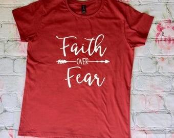 Faith over Fear Women's Religious/Christian T-shirt