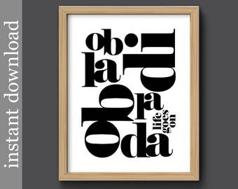 Ob La Di Ob La Da, typography printable, typography wall art, music lyric print, Beatles lyric, black white decor, music decor, life goes on
