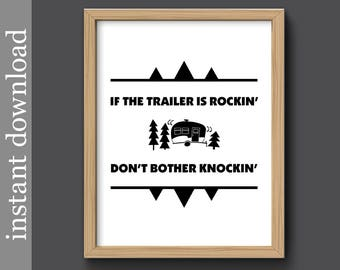 Trailer Print, camping printable, trailer printable, trailer quote, camping gift, happy campers, trailer is rocking, camping decor, outdoors