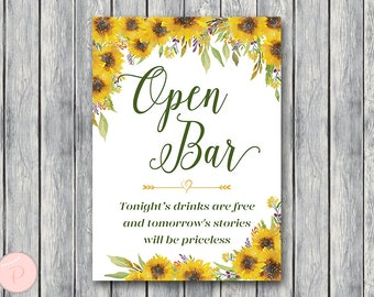 Sunflower Open bar sign, Wedding Open bar Sign, Drinks are free, tomorrow's stories will be priceless, Wedding decoration sign TH80