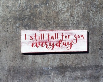 I Still Fall For You Everyday-MAGNET