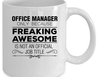 Office Manager white coffee mug. Funny Office Manager gift