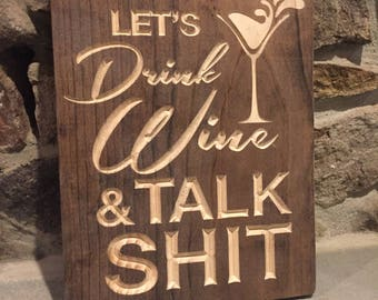 Funny Wine Wood Carved Sign