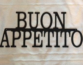 Buon Appetito Sign (Steel)