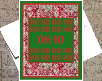 Ohio State Card, Funny Christmas Card, Buckeye Card, Ho Ho Ho Card, Funny Holiday Card, Happy Holidays. Holiday Greeting, OSU Card