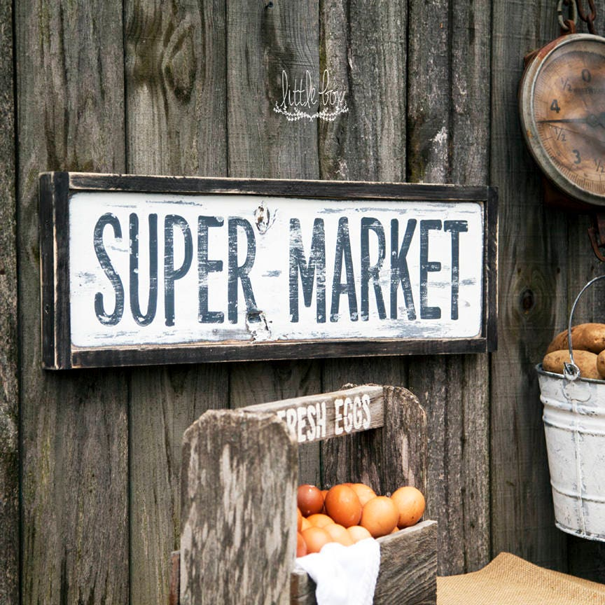 Rustic home decor super market sign fixer upper sign custom for Modern home decor market