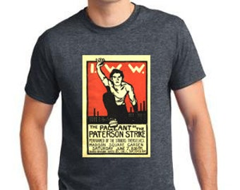 A Bold Fighting 1913 Labor Union Poster Printed On A T Shirt