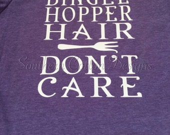 Dinglehopper Hair Dont Care Shirt