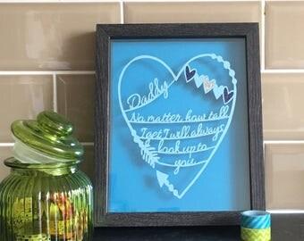 Daddy no matter how ... original papercut - framed