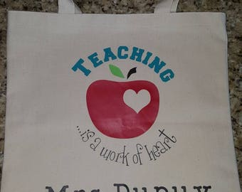 Teaching is a work of heart tote