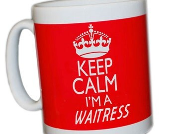 Keep Calm I'm a Waitress mug