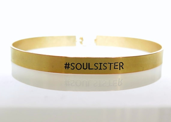 Gift For Best Friend, Gold Mantra Band Bracelet, Soul Sister, BFF, Gift For Girl Friend, Gold Cuff, Bestie