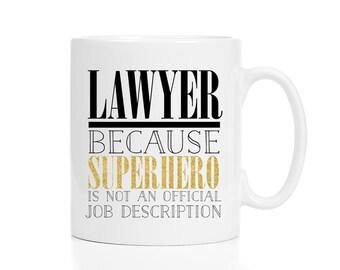 Lawyer Mug / Mug for Lawyer / Attorney Gift / Gift for Lawyer / Lawyer Gifts / Attorney Mug / Lawyer Gift / Lawyer Mug Funny /  11 or 15 oz