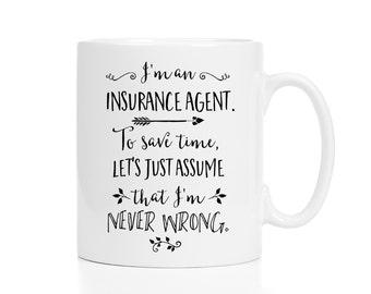 Insurance Agent Mug / Gift for Insurance Agent / Insurance Agent Gift / Underwriter / Insurance Coffee Cup / 11 or 15 oz