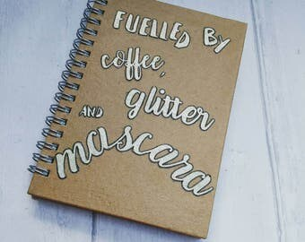 Novelty eco notebook, coffee, mascara, dry shampoo, A6 notepad, recycled paper, gold text, quote, writing, gift for her, ooak, one of a kind