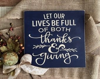 Thankful Sign, Wood Sign, Wooden Signs, Home Decor Sign, Thanksgiving, Thanks and Giving Sign, Farmhouse Sign, Farmhouse Style, Handmade