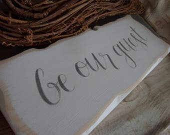 Be our Guest sign, rustic Fairytale wedding signpost sign, Please sign Our guest book sign Bed and Breakfast welcome sign Guest room sign