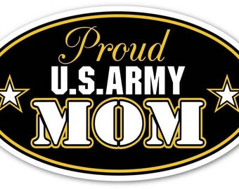 "Proud US Army Mom Support our Troops Euro Vinyl Decal Bumper Sticker - For Any Smooth Surface 3"" X 5"""