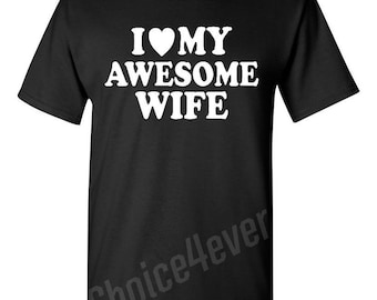 I Heart My Awesome Wife T-shirt Couple Shirts Medium Black